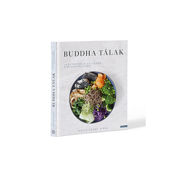 Buddha tálak - Janits-Szabó Virág